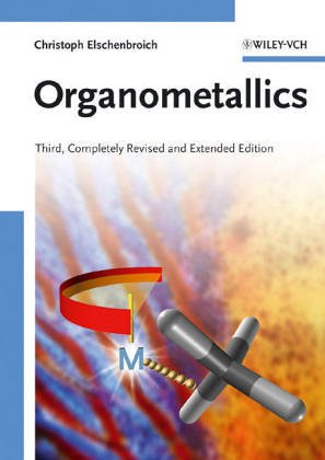 Organometallics: A Concise Introduction, by Christoph Elschenbroich, Albrecht Salzer