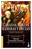 img - for Casadas, Monjas, Rameras Y Brujas (Biblioteca Manuel Fernandez Alvarez) (Spanish Edition) book / textbook / text book