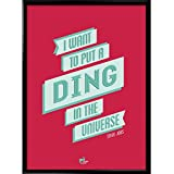 Thinkpot I Want To Put A Ding In The Universe! - Steve Jobs, Apple 12X18 Framed Poster