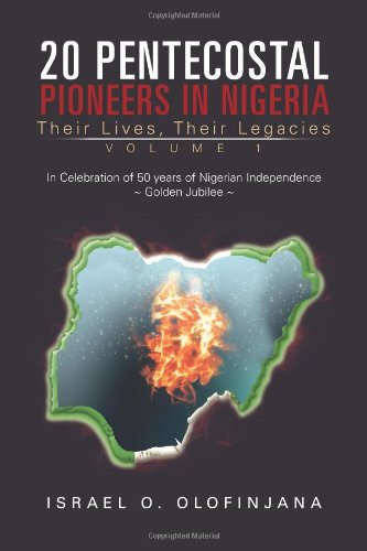 20 Pentecostal Pioneers in Nigeria