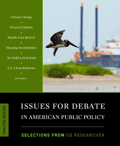 Issues for Debate in American Public Policy: Selections...