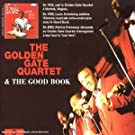 The Golden Gate Quartet & The Good Book
