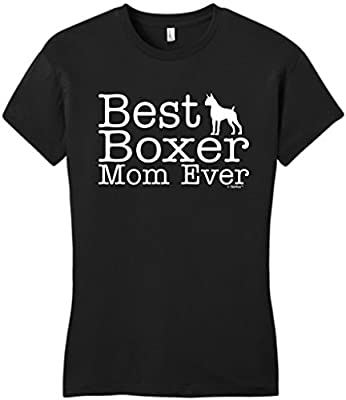 Dog Lover Gift Best Boxer Mom Ever Juniors T-Shirt