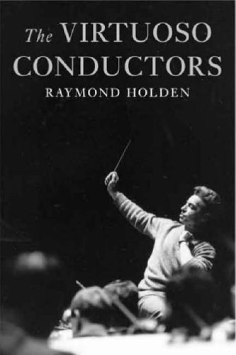 the-virtuoso-conductors-the-central-european-tradition-from-wagner-to-karajan