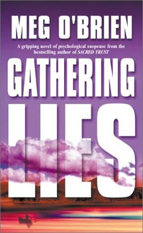 Gathering Lies, MEG O'BRIEN