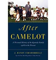 After Camelot: A Personal History of the Kennedy Family - 1968 to the Present (Thorndike Press Large Print Nonfiction Series)