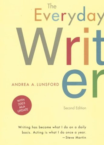 The Everyday Writer: With 2003 MLA Update