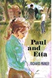 Paul and Etta (0340151420) by Parker, Richard