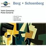 Berg: Violin Concerto; Schoenberg: Piano Concerto; Violin Concerto