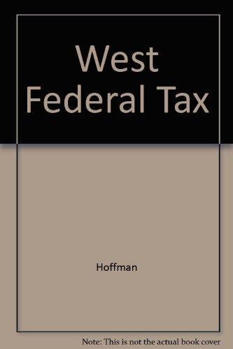West's Federal Taxation: Indiv Idual Inc