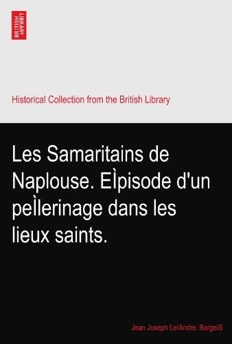 les-samaritains-de-naplouse-eipisode-dun-peilerinage-dans-les-lieux-saints
