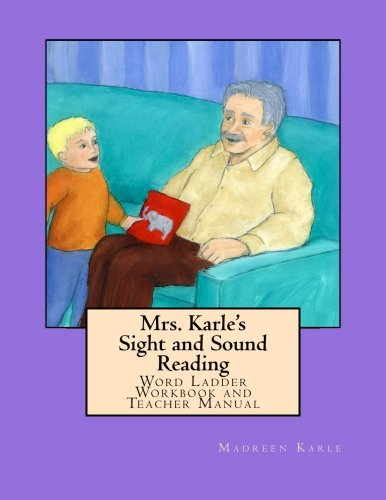 Sight and Sound Reading:  Word Ladder Workbook and Teacher Manual