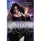 """Schwestern des Mondes 1: Die Hexevon """"Yasmine Galenorn"""""""