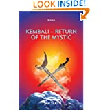Kembali - Return of the Mystic (Volume 1)