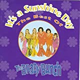 Its a Sunshine Day: The Best of the Brady Bunch