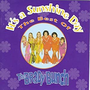 Best Of The Brady Bunch: It's A Sunshine Day