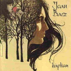Joan Baez - Baptism - Lyrics2You