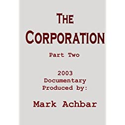 The Corporation - Part Two