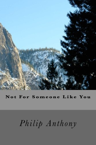 Not For Someone Like You