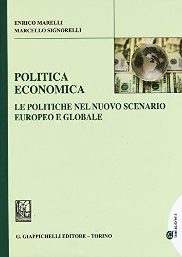 Politica economica. Le politiche nel nuovo scenario europeo e globale