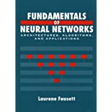 Fundamentals of Neural Networks: Architectures, Algorithms And Applications ~ Laurene V. Fausett