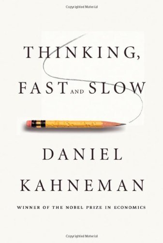 Thinking, Fast and Slow by Kahneman, Daniel (2011) Hardcover (Thinking Fast An Slow compare prices)
