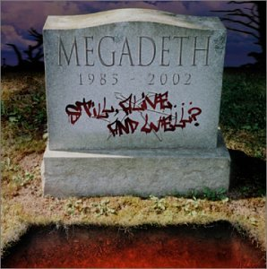 Still Alive... and Well? by Megadeth