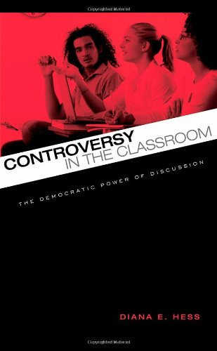 Controversy in the Classroom: The Democratic Power of...