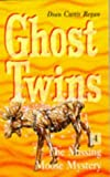 Ghost Twins: Missing Moose Mystery No. 4 (Hippo ghost) (0590135961) by Regan, Dian Curtis