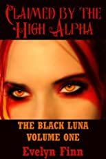 Claimed by the High Alpha (The Black Luna)