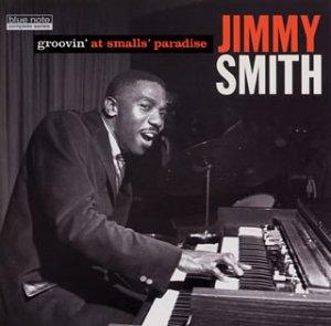 スモールズ・パラダイスのジミー・スミス完全版