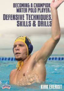 Championship Productions Becoming A Champion Water Polo Player: Defensive Techniques, Skills and Drills DVD