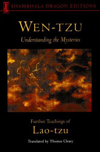 Lao Tzu - Wen-tzu: Understanding the Mysteries