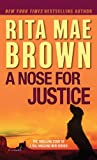 A Nose for Justice: A Novel (Mags and Baxter)