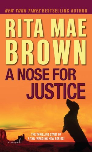 A Nose for Justice: A Novel