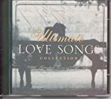 Ultimate Love Songs Collection - Greatest Love of All { Various Artists }