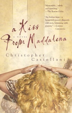 A Kiss from Maddalena, CHRISTOPHER CASTELLANI