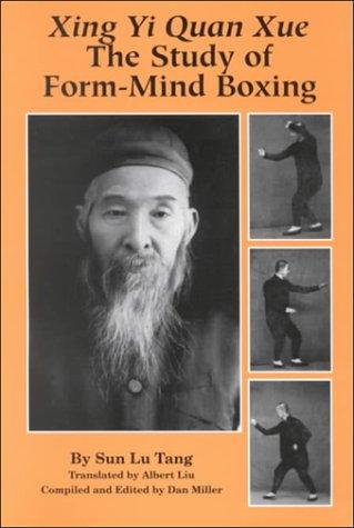 xing-yi-quan-xue-the-study-of-form-mind-boxing