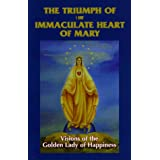 The Triumph of the Immaculate Heart of Mary