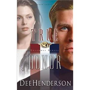 True Honor (Uncommon Heroes, Book 3)