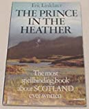 The Prince in the Heather (0586042490) by Eric Linklater