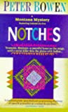 Notches (Montana Mysteries) (0312964927) by Bowen, Peter