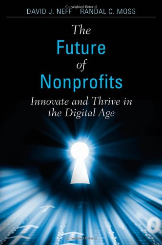The Future of Nonprofits: Innovate and Thrive in the...