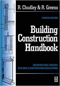 Building Construction Handbook By Chudley