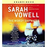 The Wordy Shipmates [Unabridged 6-CD Set] (AUDIO CD/AUDIO BOOK)
