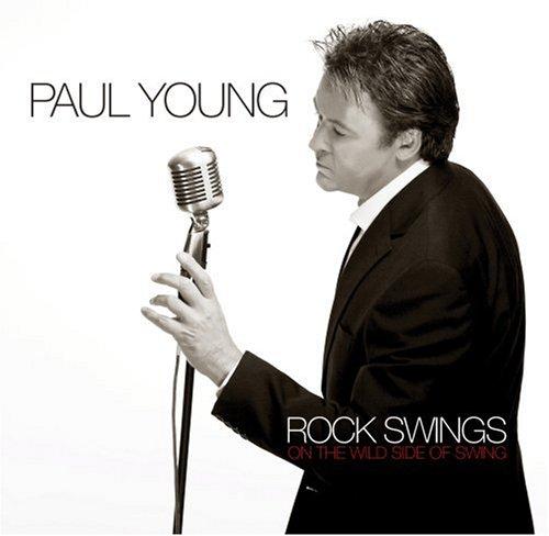 Paul Young - Rock Swings - Zortam Music