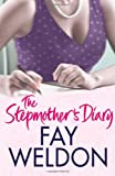 Fay Weldon The Stepmother's Diary