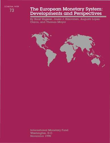 european-monetary-system-developments-perspectives-developments-and-perspectives-the-european-moneta