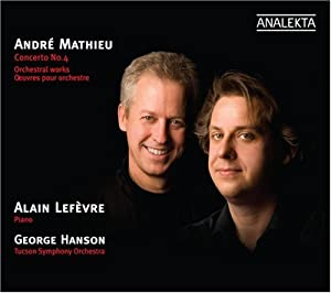 Mathieu: Concerto No. 4; Orchestral Works