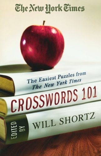 The New York Times Crosswords 101: The Easiest Puzzles From The New York Times front-994875